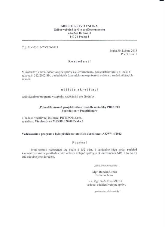 PRINCE2 Foundation + Practitioner akreditácia Ministerstva vnútra Českej republiky