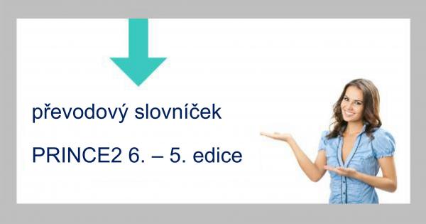 Převodový slovníček PRINCE2® 6.edice-5.edice ZDARMA