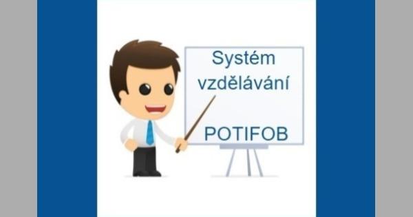 Systém vzdělávání s POTIFOB